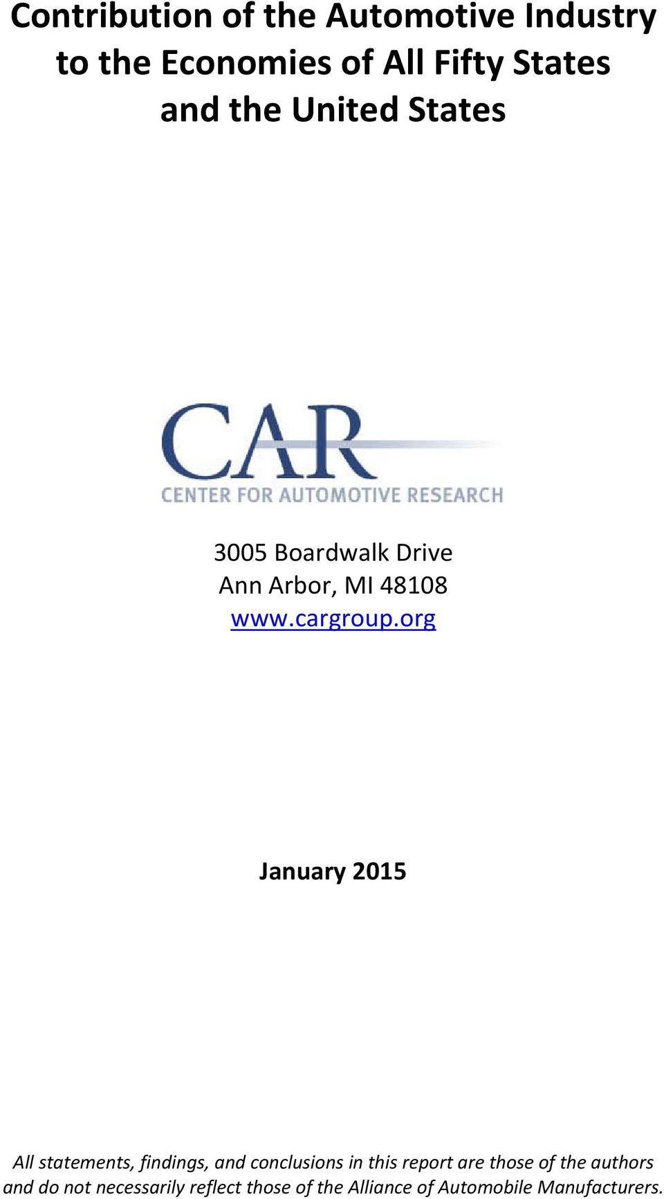 org January 2015 All statements, findings, and conclusions in this report are those