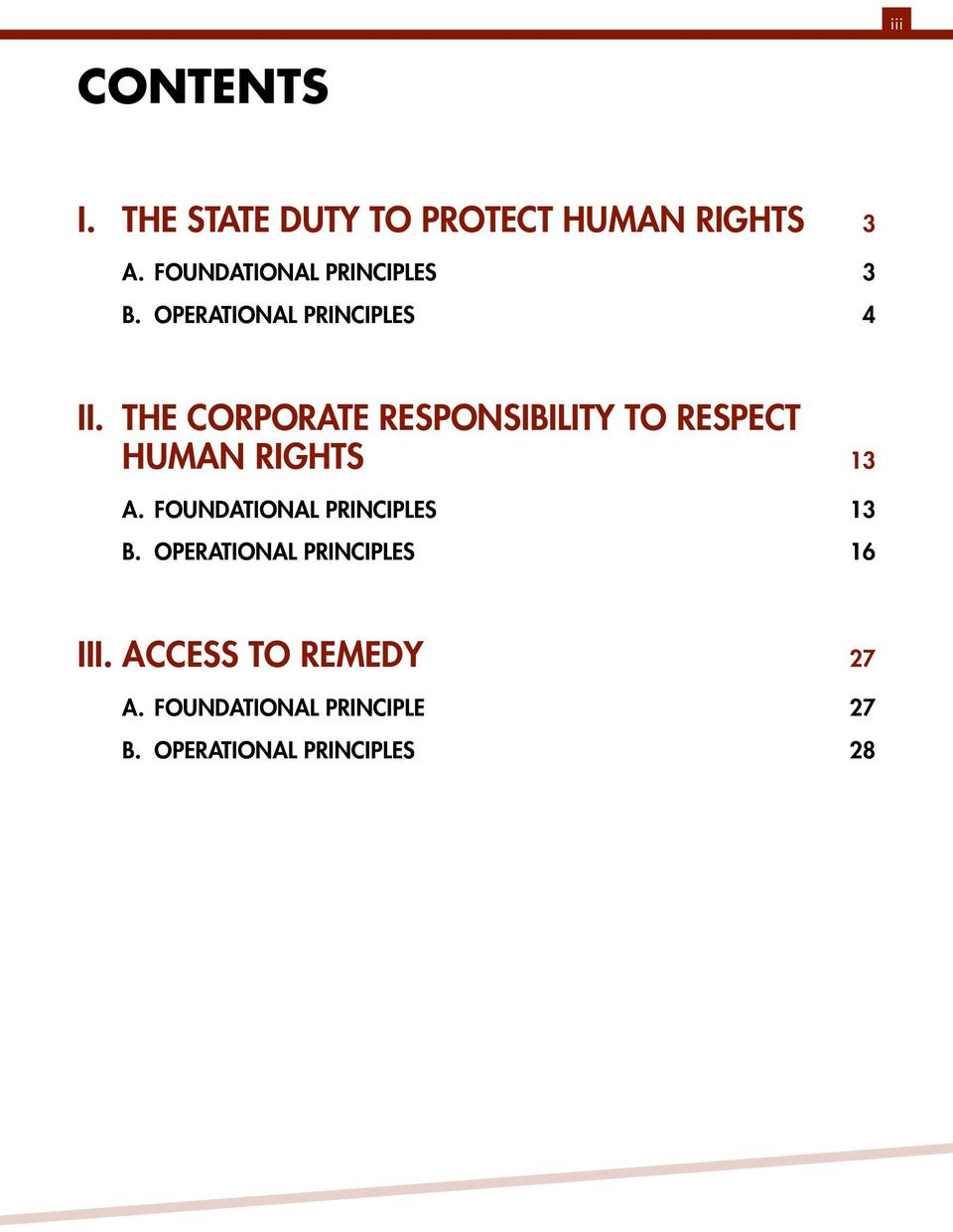 THE CORPORATE RESPONSIBILITY TO RESPECT HUMAN RIGHTS 13 A.