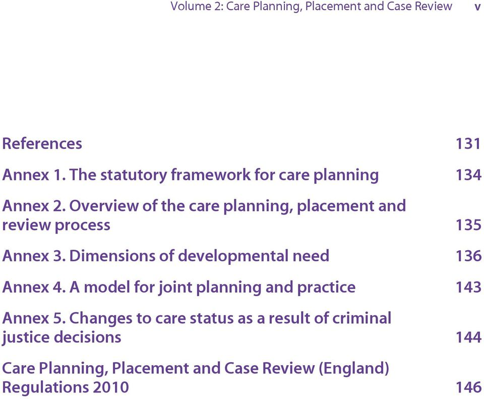 Overview of the care planning, placement and review process 135 Annex 3.