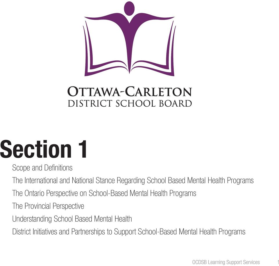 The Provincial Perspective Understanding School Based Mental Health District Initiatives