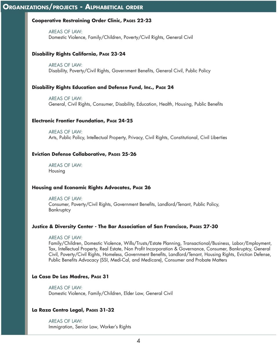 , Page 24 General, Civil Rights, Consumer, Disability, Education, Health, Housing, Public Benefits Electronic Frontier Foundation, Page 24-25 Arts, Public Policy, Intellectual Property, Privacy,