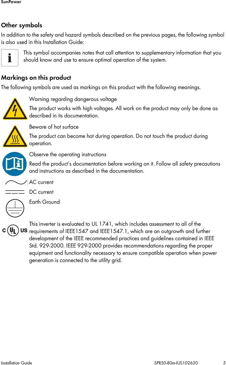 Markings on this product The following symbols are used as markings on this product with the following meanings. Warning regarding dangerous voltage The product works with high voltages.