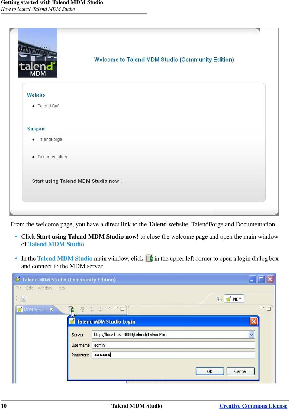 to close the welcome page and open the main window of Talend MDM Studio.