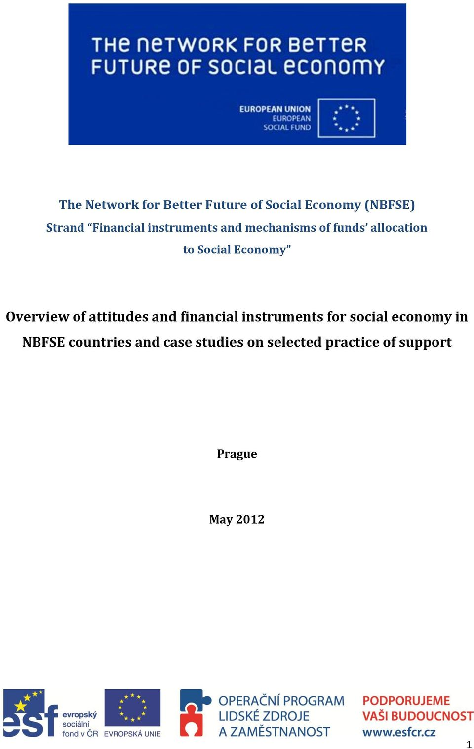 Overview of attitudes and financial instruments for social economy in