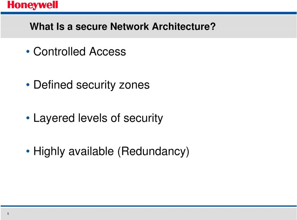 Controlled Access Defined security