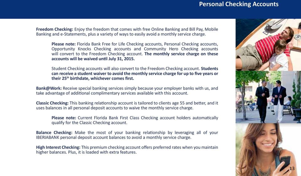 Please note: Florida Bank Free for Life Checking accounts, Personal  Checking accounts, Opportunity