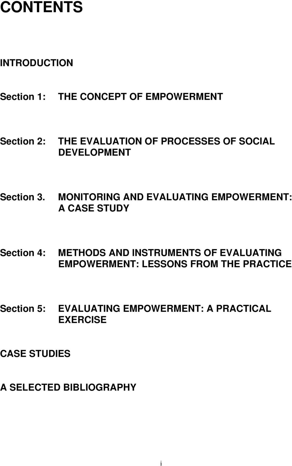 MONITORING AND EVALUATING EMPOWERMENT: A CASE STUDY Section 4: METHODS AND INSTRUMENTS OF