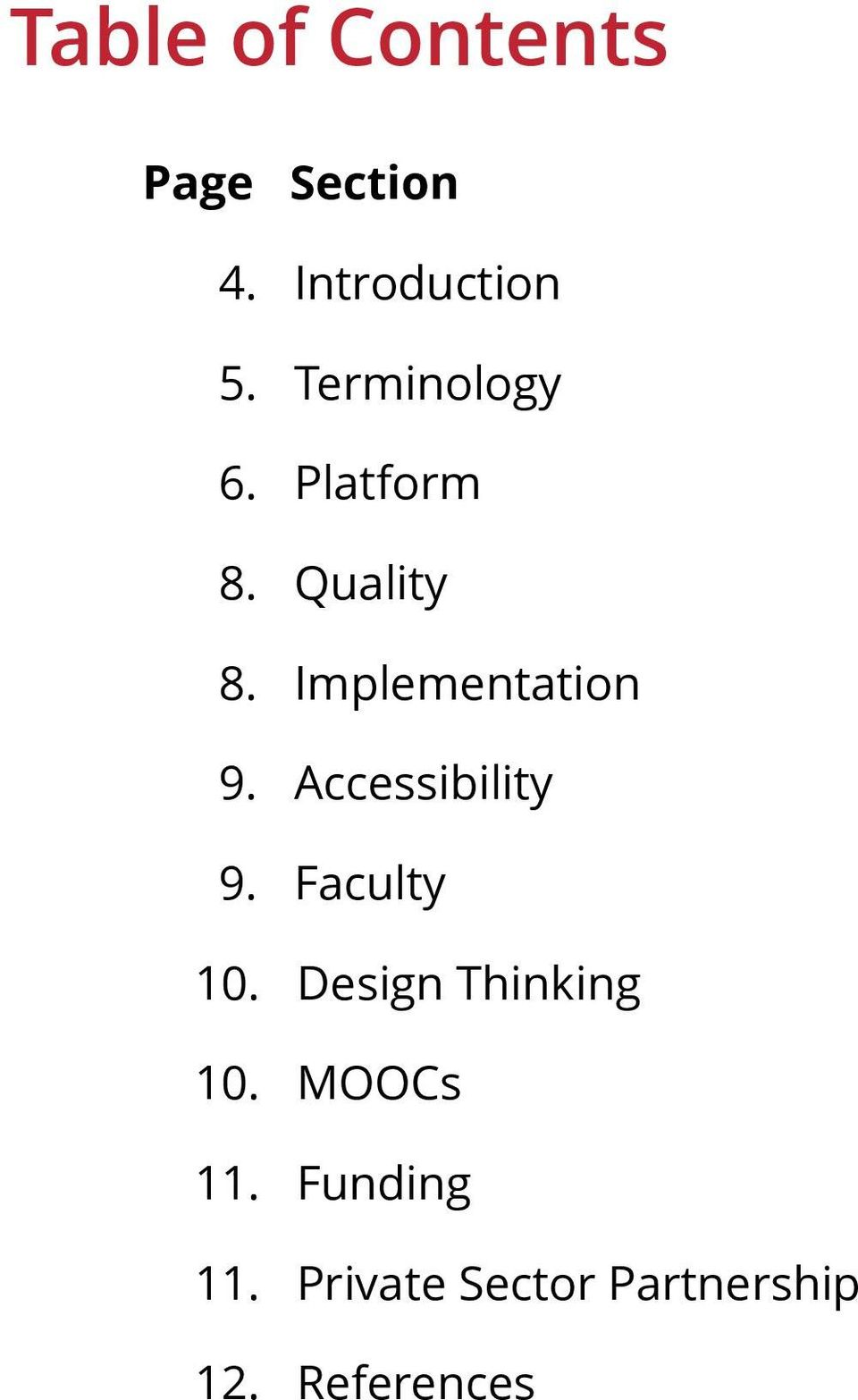 Accessibility 9. Faculty 10. Design Thinking 10.