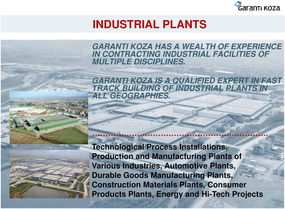 . Technological Process Installations, Production and Manufacturing Plants of Various Industries, Automotive