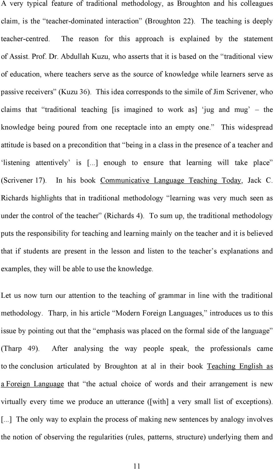 traditional vs modern teaching methods advantages and abdullah kuzu who asserts that it is based on the traditional view of education
