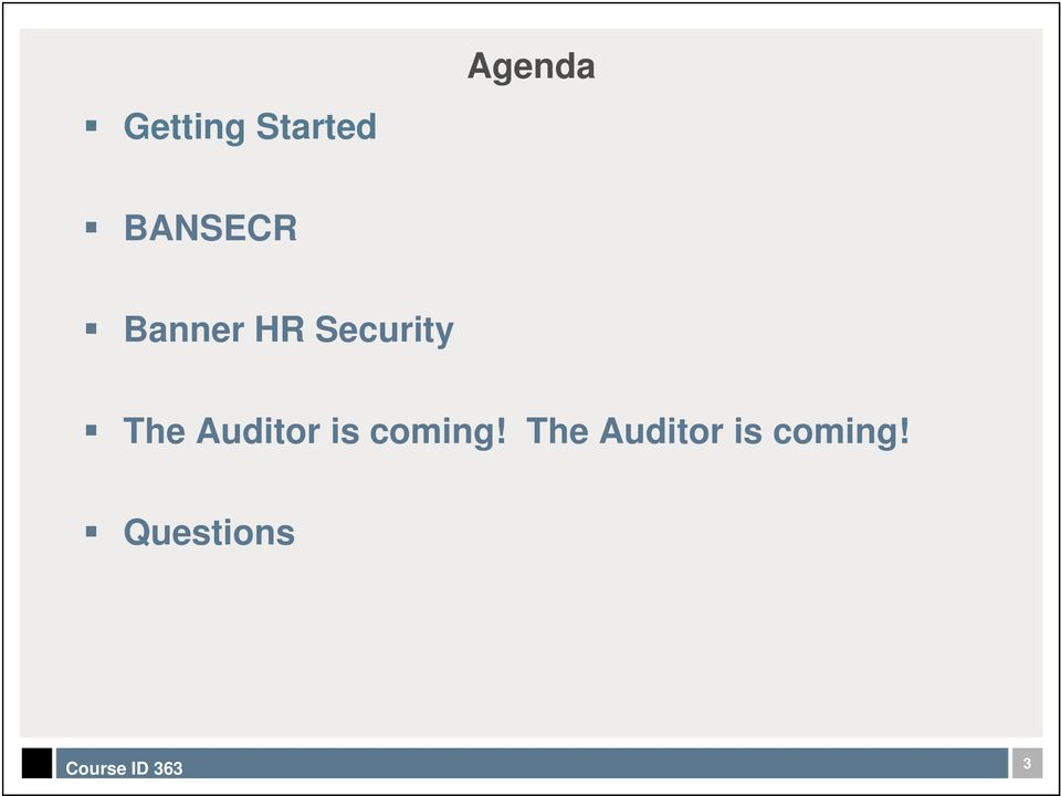The Auditor is coming!