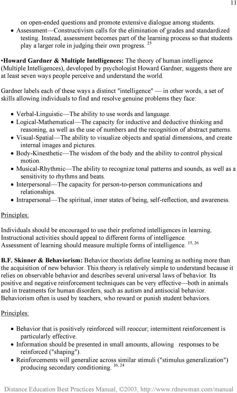 25 Howard Gardner & Multiple Intelligences: The theory of human intelligence (Multiple Intelligences), developed by psychologist Howard Gardner, suggests there are at least seven ways people perceive