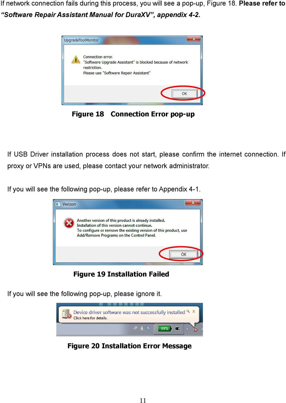 Figure 18 Connection Error pop-up If USB Driver installation process does not start, please confirm the internet connection.