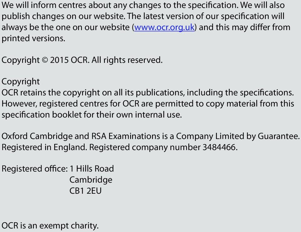 Copyright OCR retains the copyright on all its publications, including the specifications.