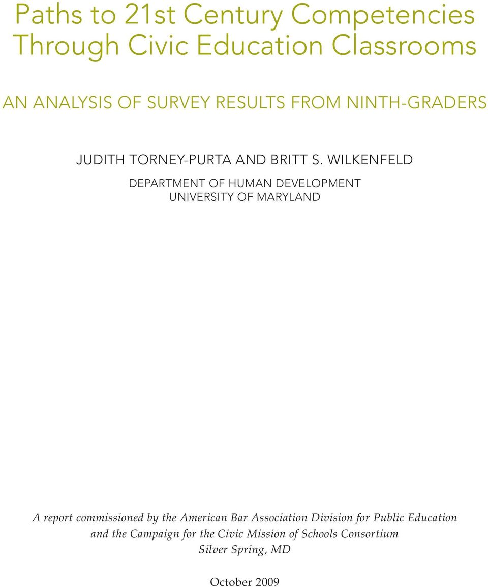 Wilkenfeld Department of Human Development University of Maryland A report commissioned by the