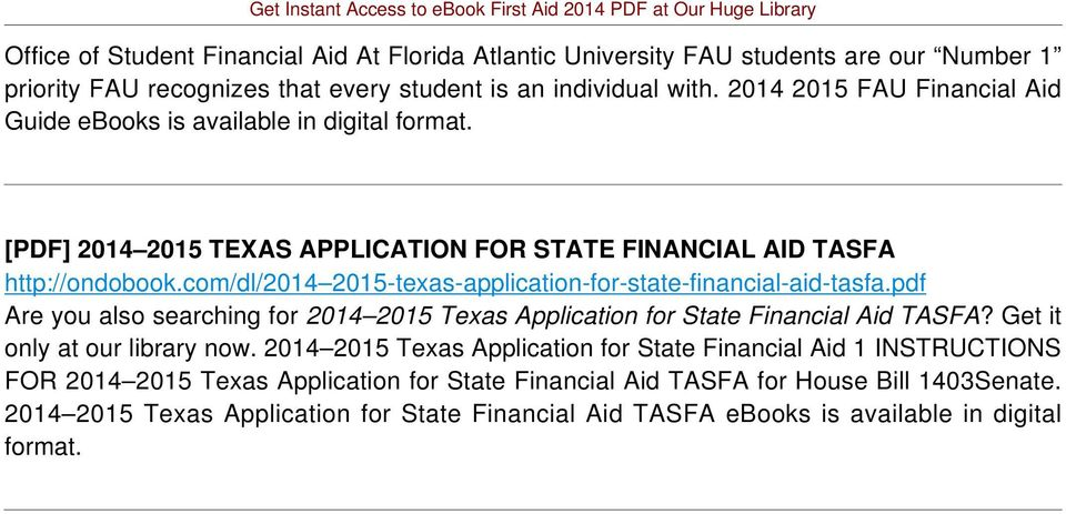 com/dl/2014 2015-texas-application-for-state-financial-aid-tasfa.pdf Are you also searching for 2014 2015 Texas Application for State Financial Aid TASFA?