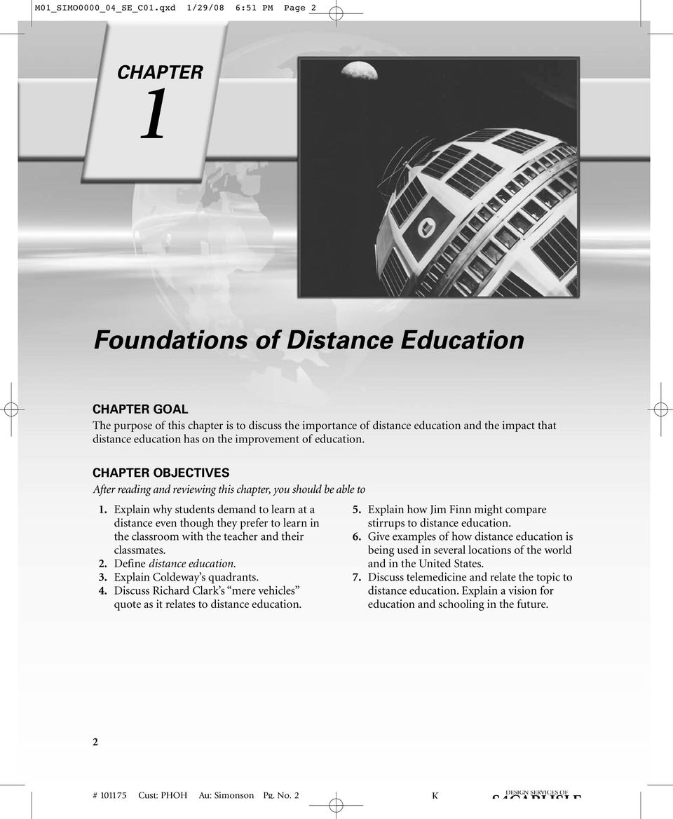 education has on the improvement of education. CHAPTER OBJECTIVES After reading and reviewing this chapter, you should be able to 1.