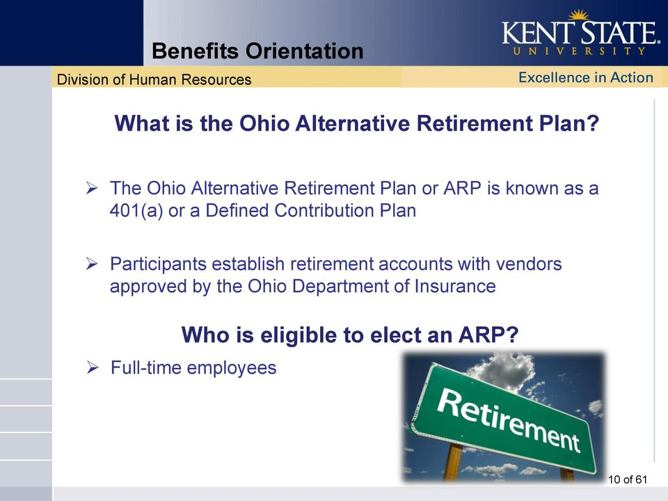 Defined Contribution Plan Participants establish retirement accounts with
