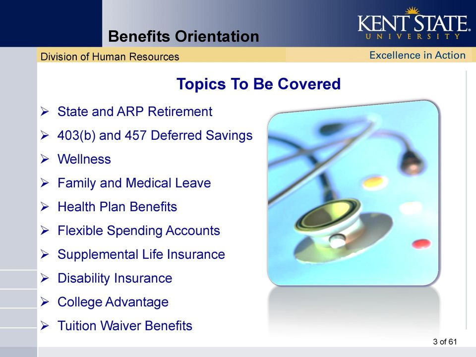 Spending Accounts Supplemental Life Insurance Disability