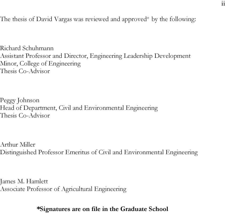 Department, Civil and Environmental Engineering Thesis Co-Advisor Arthur Miller Distinguished Professor Emeritus of Civil