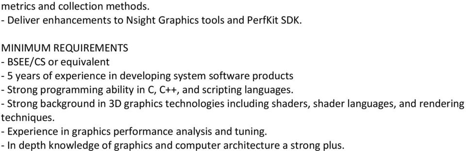 programming ability in C, C++, and scripting languages.
