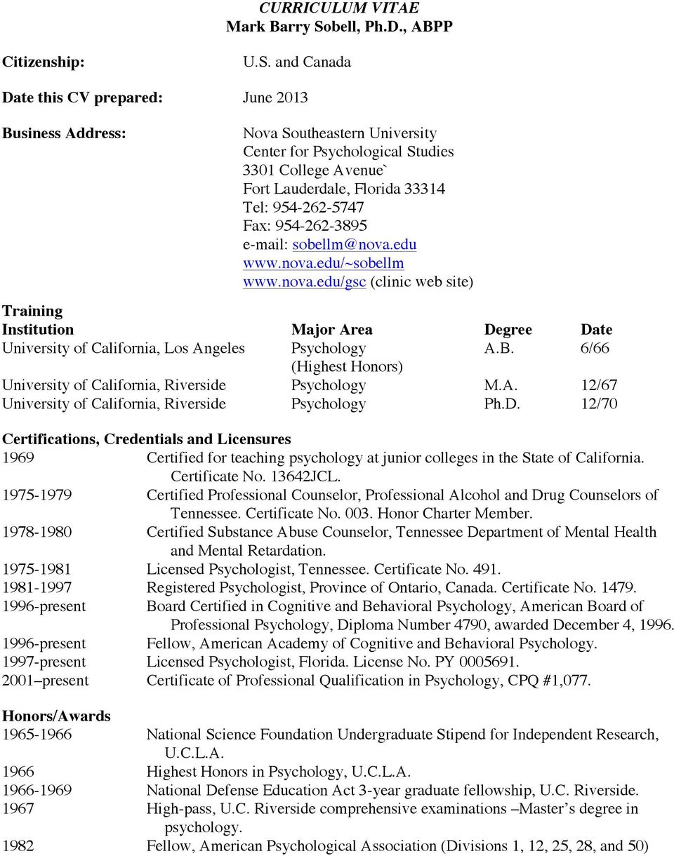 and Canada Date this CV prepared: June 2013 Business Address: Nova Southeastern University Center for Psychological Studies 3301 College Avenue` Fort Lauderdale, Florida 33314 Tel: 954-262-5747 Fax: