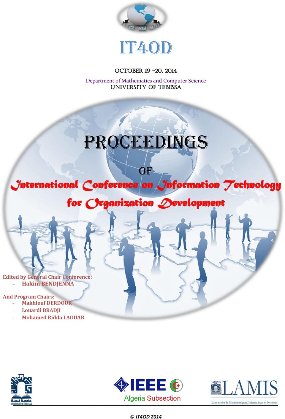 Organization Development Edited by General Chair Conference: - Hakim BENDJENNA And