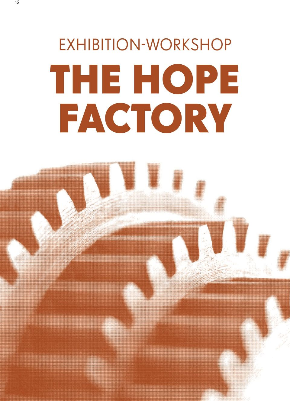 THE HOPE FACTORy offers interactive learning about the Olympic values of striving for excellence, demonstrating respect and celebrating friendship.
