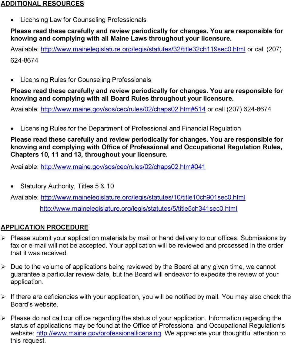 html or call (207) 624-8674 Licensing Rules for Counseling Professionals Please read these carefully and review periodically for changes.