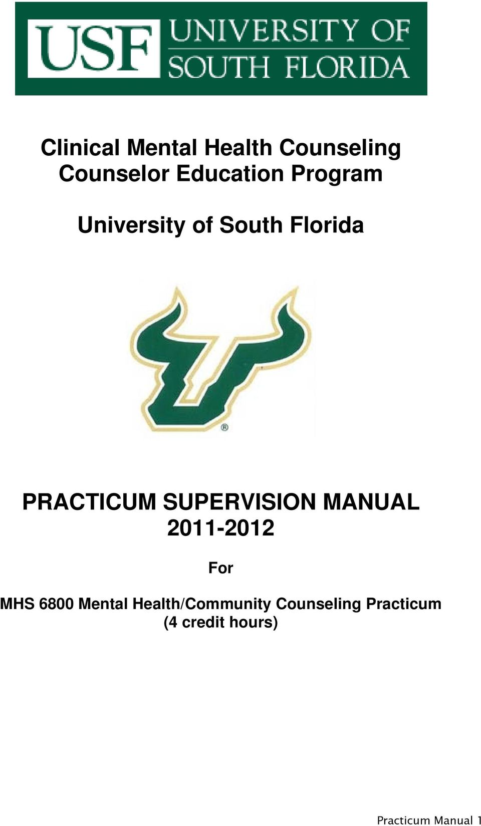 SUPERVISION MANUAL 2011-2012 For MHS 6800 Mental
