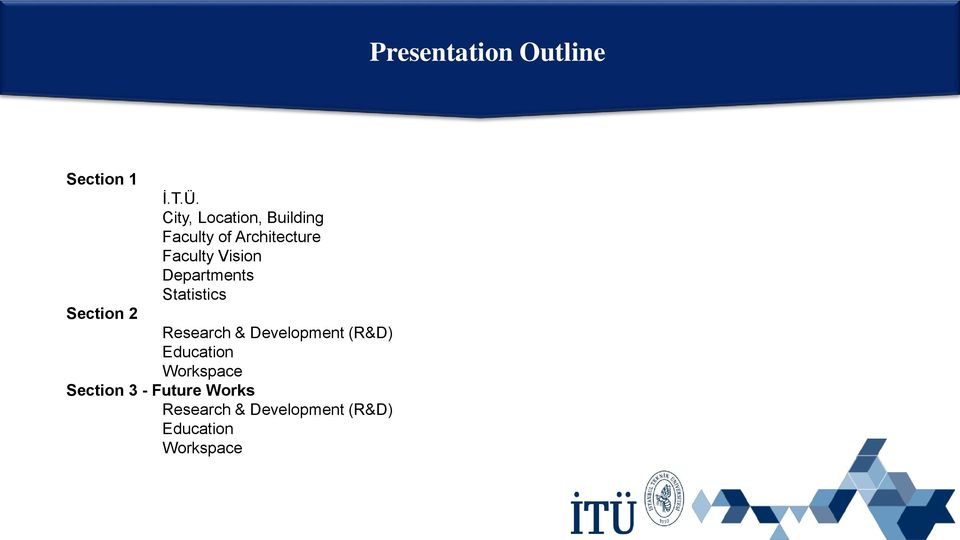 Departments Statistics Section 2 Research & Development (R&D)