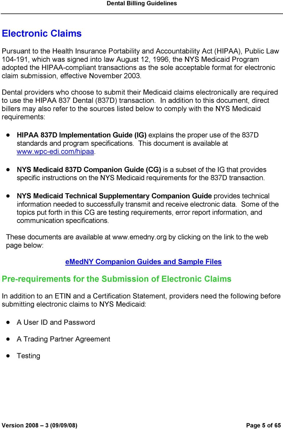 NEW YORK STATE MEDICAID PROGRAM PHYSICIAN POLICY …