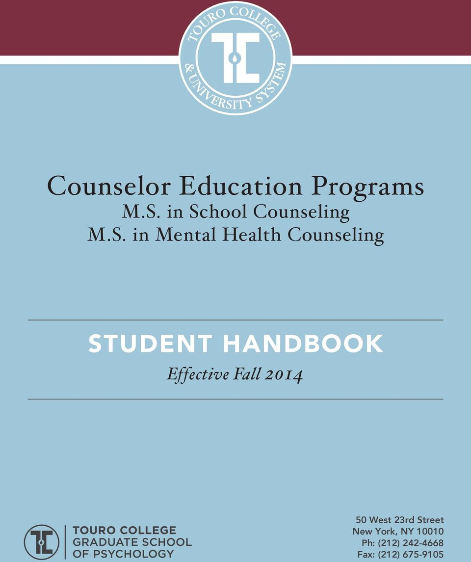HANDBOOK Effective Fall 2014 TOURO COLLEGE GRADUATE SCHOOL OF
