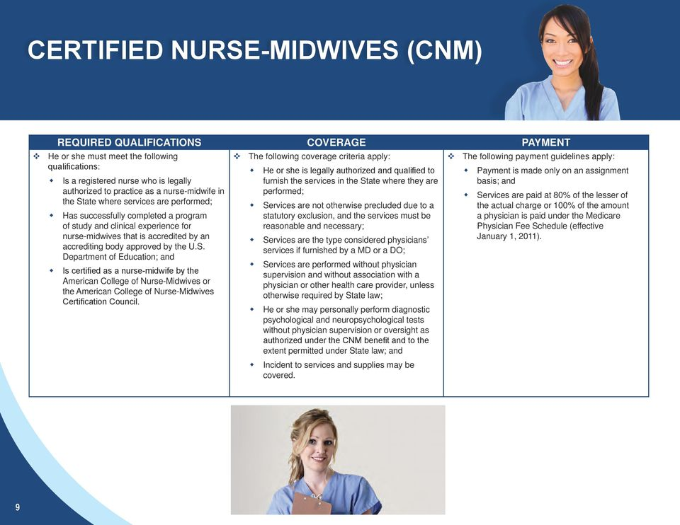 experience for nurse-midwives that is accredited by an accrediting body approved by the U.S.