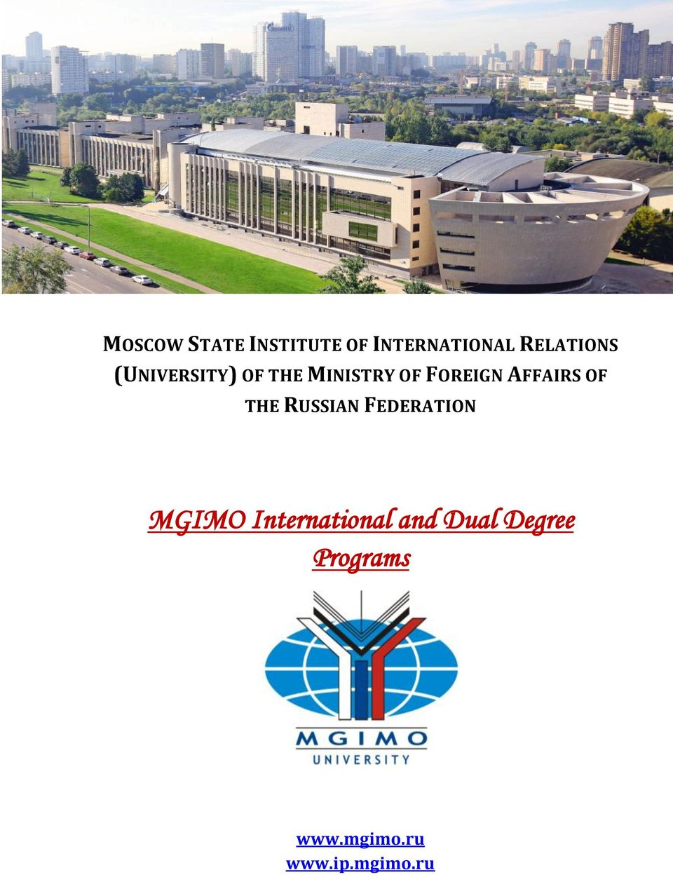 OF THE RUSSIAN FEDERATION MGIMO International and