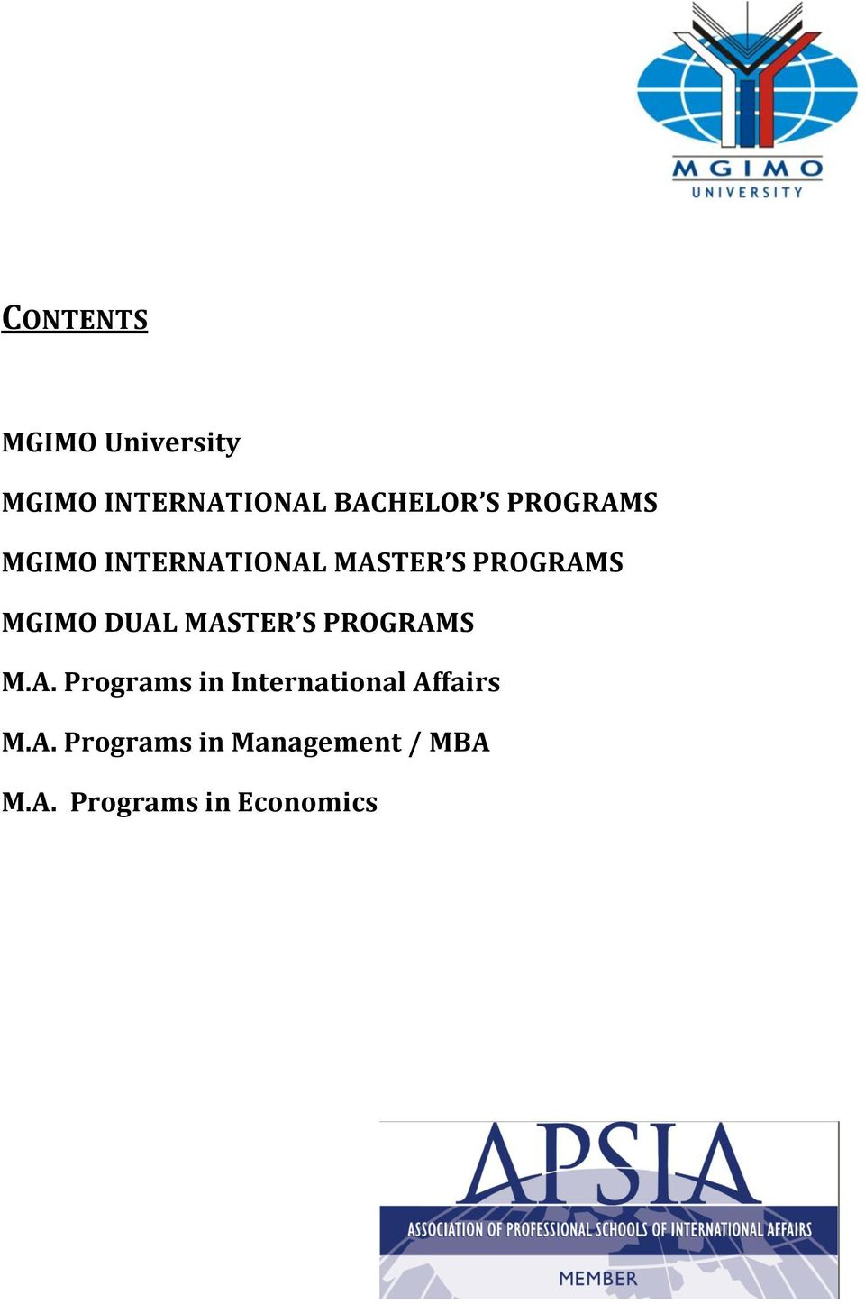 MASTER S PROGRAMS M.A. Programs in International Affairs M.