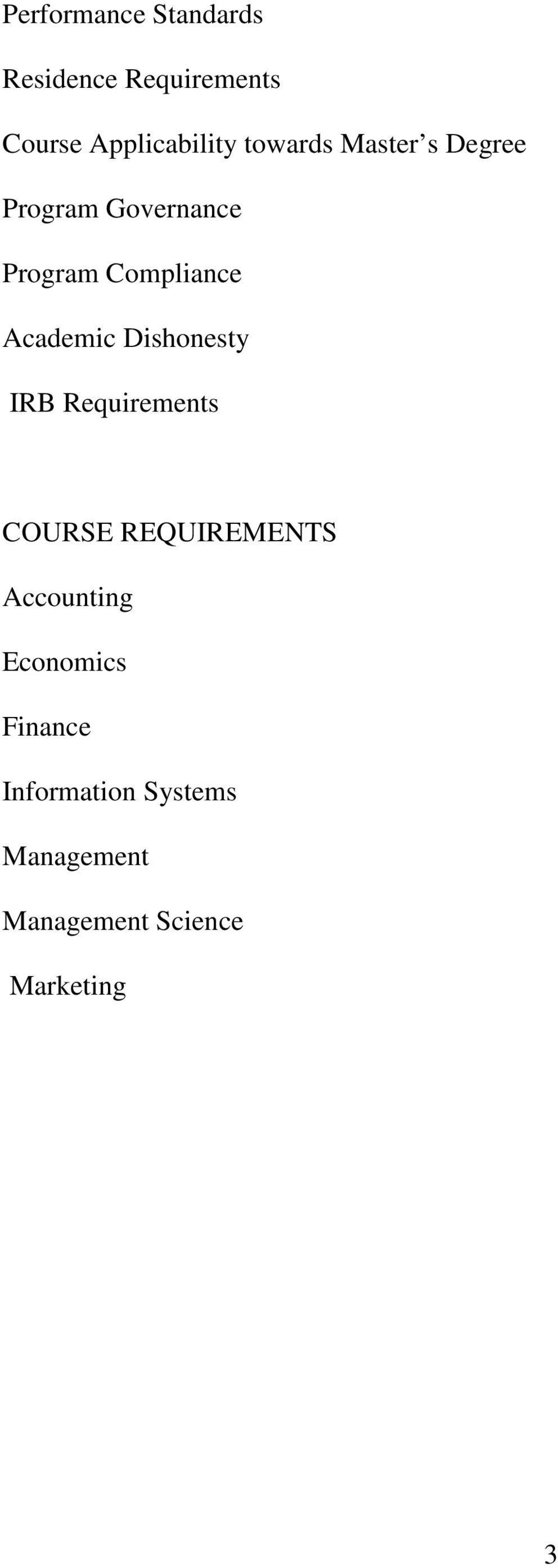 Academic Dishonesty IRB Requirements COURSE REQUIREMENTS Accounting