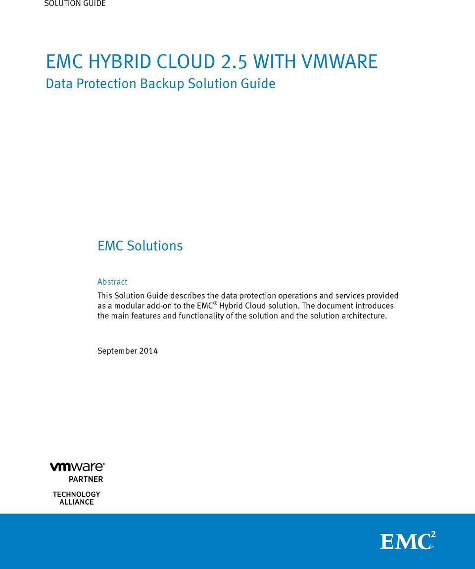 protection operations and services provided as a modular add-on to the EMC Hybrid