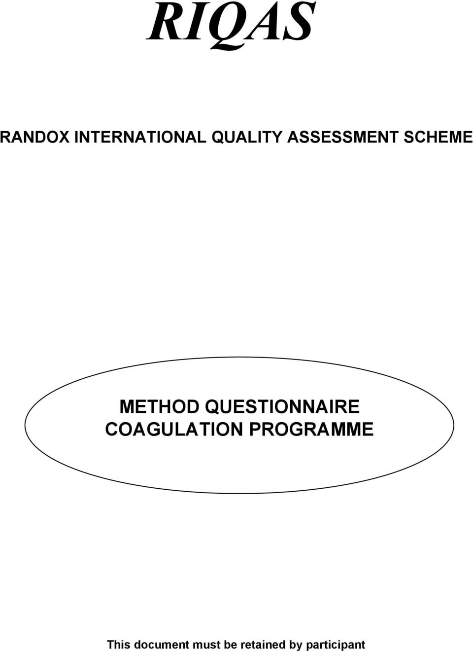 QUESTIONNAIRE COAGULATION PROGRAMME