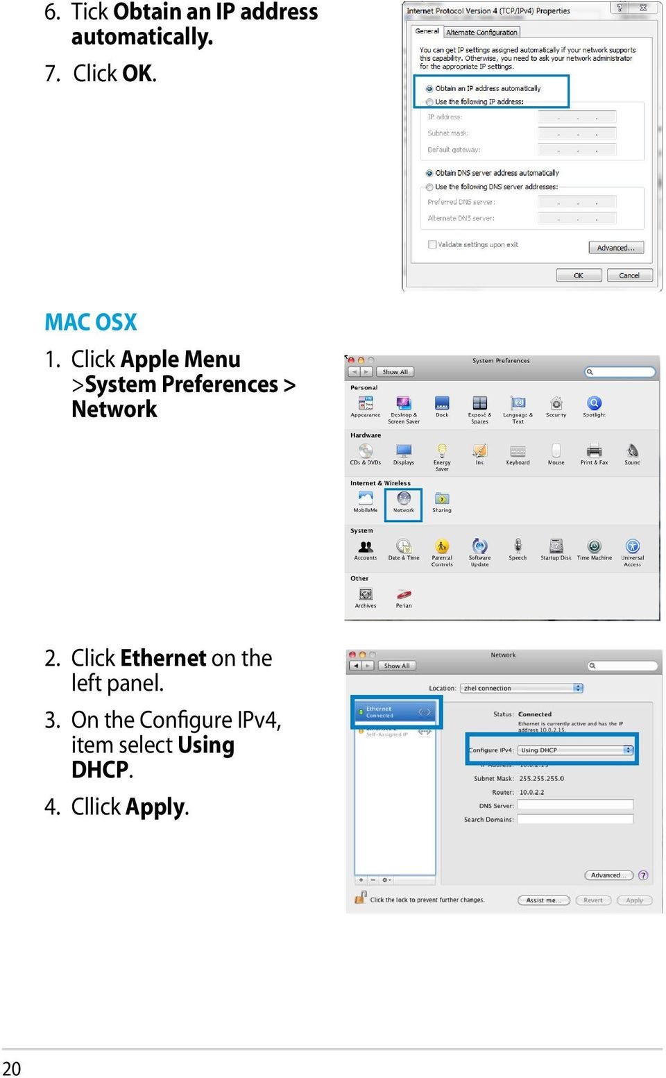 Click Apple Menu >System Preferences > Network 2.