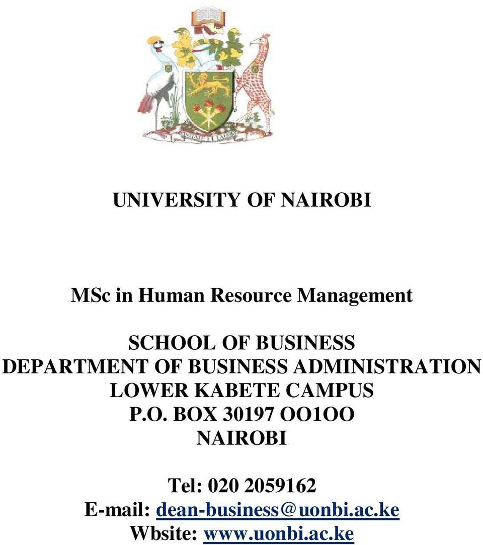 LOWER KABETE CAMPUS P.O. BOX 30197 OO1OO NAIROBI Tel: 020