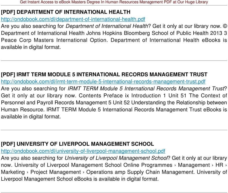 Department of International Health ebooks is available in [PDF] IRMT TERM MODULE 5 INTERNATIONAL RECORDS MANAGEMENT TRUST http://ondobook.