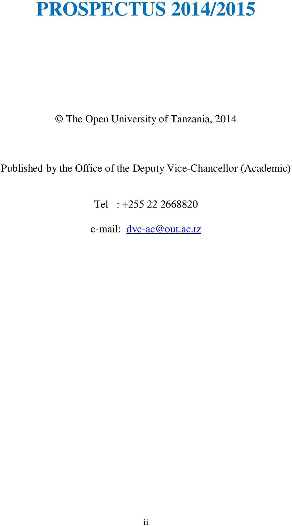the Deputy Vice-Chancellor (Academic) Tel :