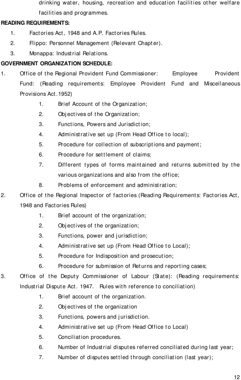 Office of the Regional Provident Fund Commissioner: Employee Provident Fund: (Reading requirements: Employee Provident Fund and Miscellaneous Provisions Act.1952) 1.
