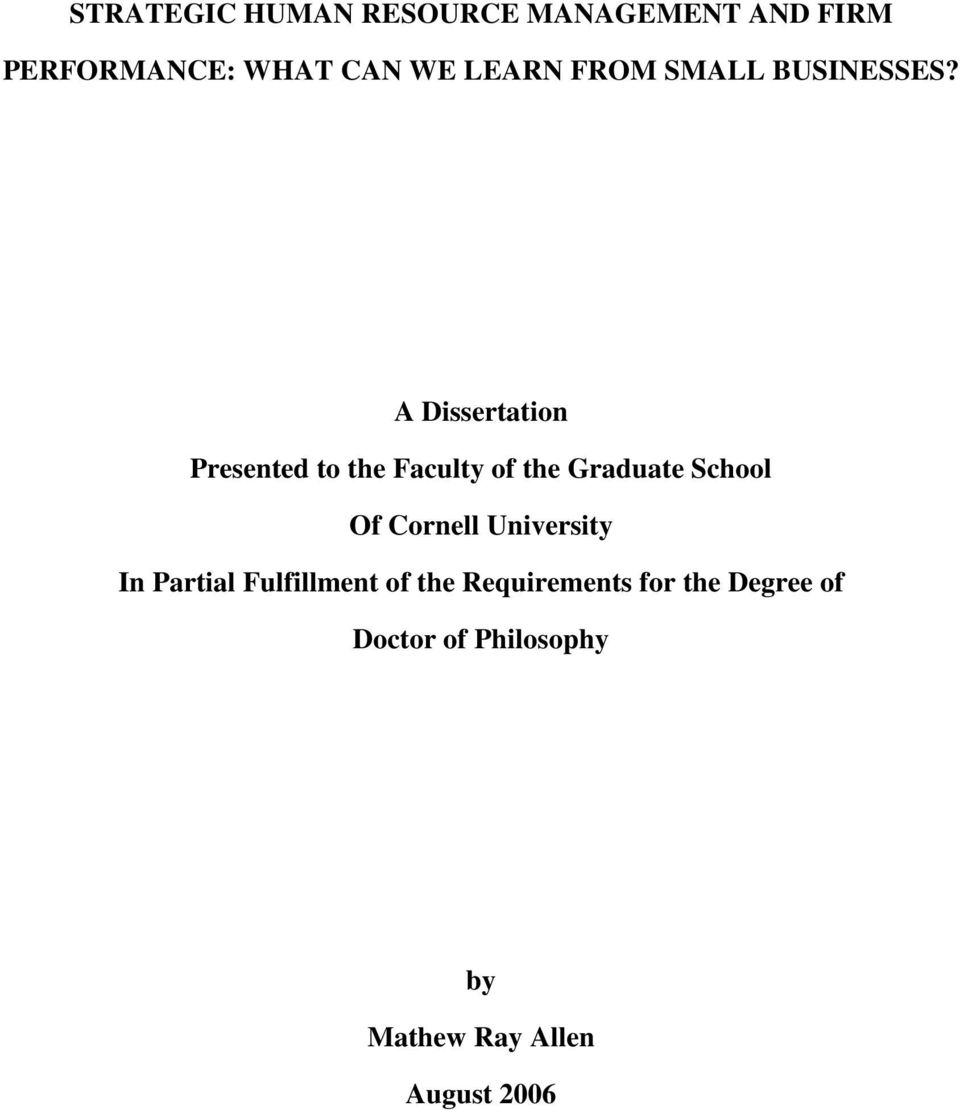 A Dissertation Presented to the Faculty of the Graduate School Of Cornell