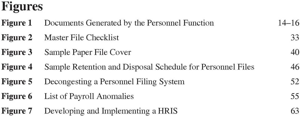 Disposal Schedule for Personnel Files 46 Figure 5 Decongesting a Personnel Filing