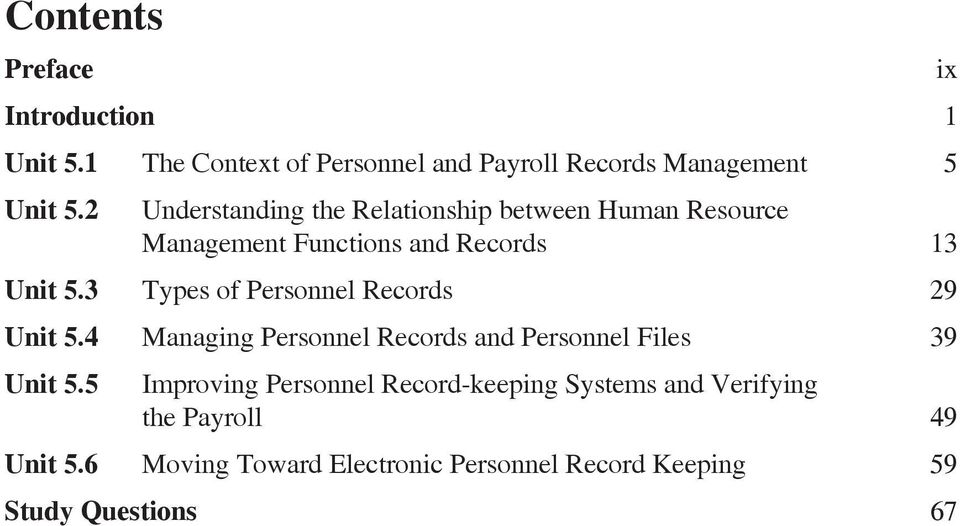 3 Types of Personnel Records 29 Unit 5.4 Managing Personnel Records and Personnel Files 39 Unit 5.