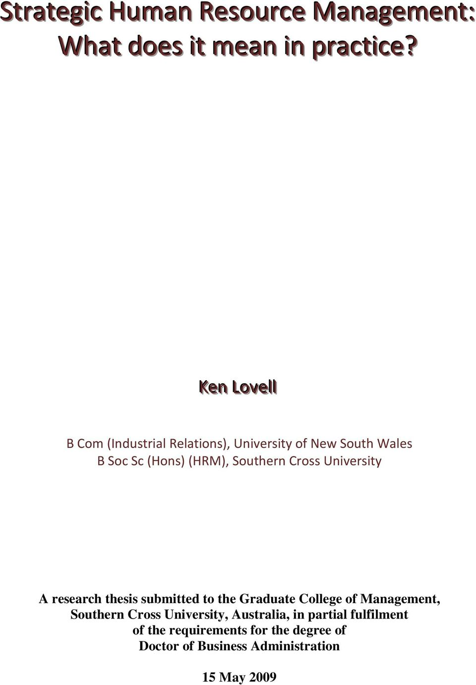 Southern Cross University A research thesis submitted to the Graduate College of Management,