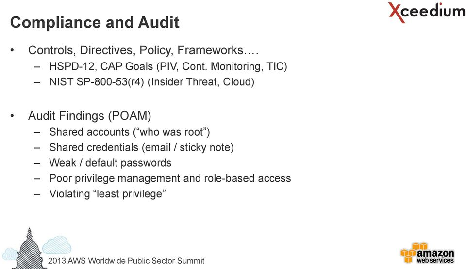 Monitoring, TIC) NIST SP-800-53(r4) (Insider Threat, Cloud) Audit Findings (POAM)