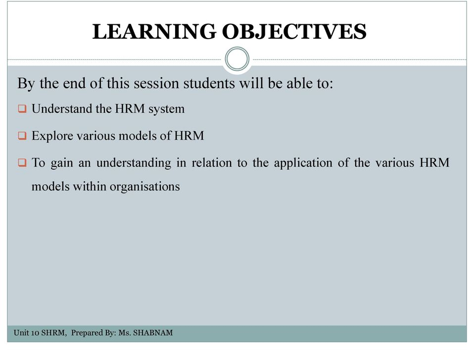 various models of HRM To gain an understanding in